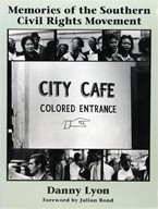 Memories of the Southern Civil Rights Movement | Danny Lyon ダニー・ライアン 写真集