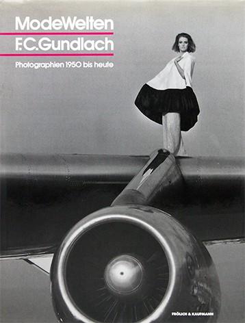 F.C.グンドラフ 写真集 | ModeWelten: F. C. Gundlach. Photographien 1950 bis heute