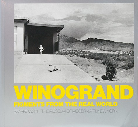 Winogrand: Figments from the Real World | ゲイリー・ウィノグランド 写真集