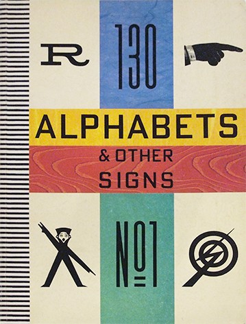 ALPHABETS AND OTHER SIGNS | Julian Rothenstein、Mel Gooding