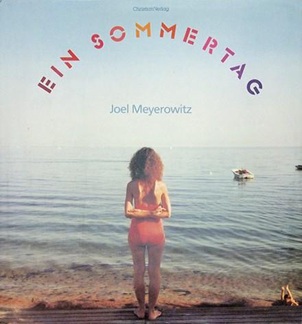 Joel Meyerowitz ジョエル・マイロウィッツ 写真集 | Ein Sommertag