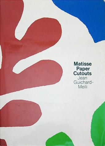 アンリ・マティス 作品集 | Matisse Cutouts