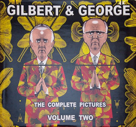 The Complete Pictures, 1971-2005 Vol.2 | ギルバート&ジョージ Gilbert and George 作品集