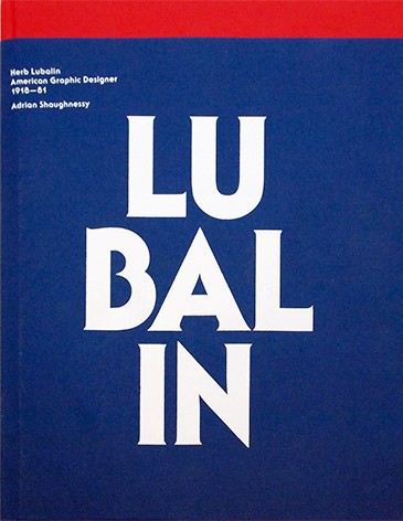 Herb Lubalin: American Graphic Designer, 1918–81 | Adrian Shaughnessy