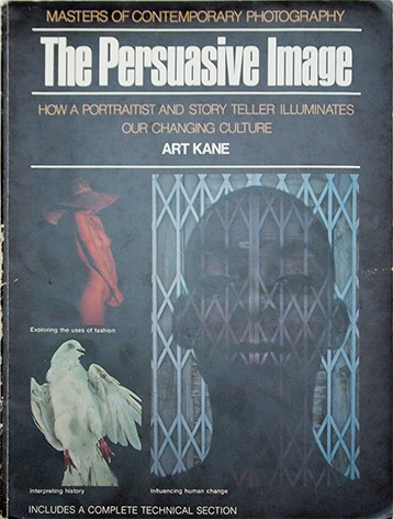 The Persuasive Image: Art Kane | アート・ケイン 写真集