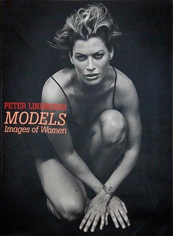 ピーター・リンドバーグ 写真集 | MODELS - Images of Women 図録