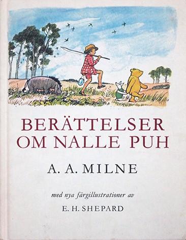 A. A. Milne | Berättelser om Nalle Puh