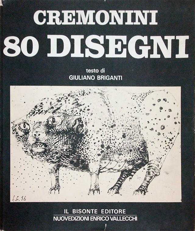 CREMONINI: 80 DISEGNI | レオナルド・クレモニーニ 作品集