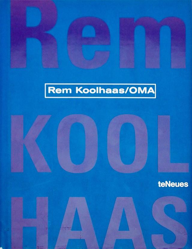 Rem Koolhaas: Oma | レム・コールハース 作品集