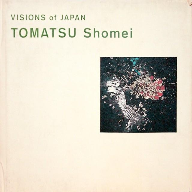 VISIONS of JAPAN TOMATSU Shomei | 東松照明 写真集