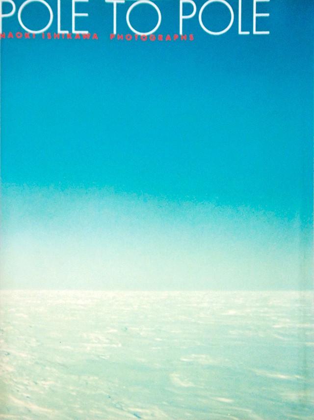 石川直樹 写真集 | POLE TO POLE 極圏を繋ぐ風