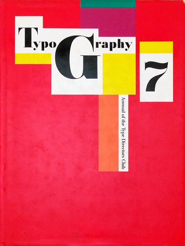 Typography 7 | タイプ・ディレクターズ・クラブ 年鑑 1985年