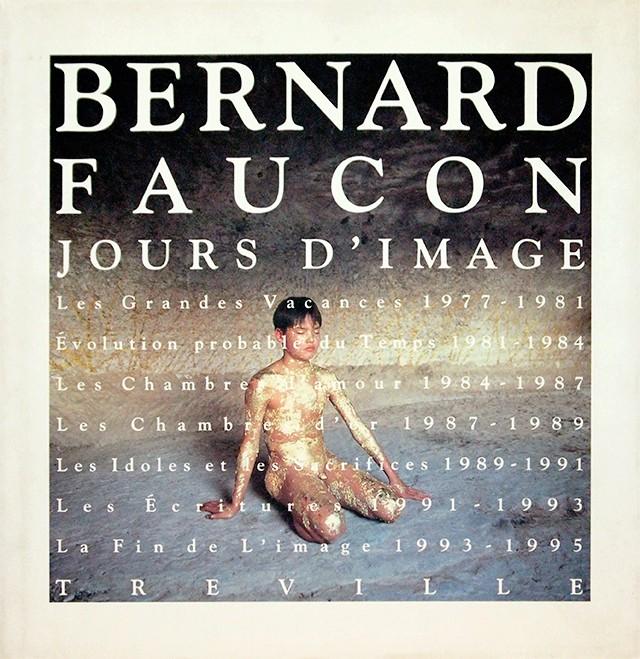 ベルナール・フォコン作品集 1977-1995