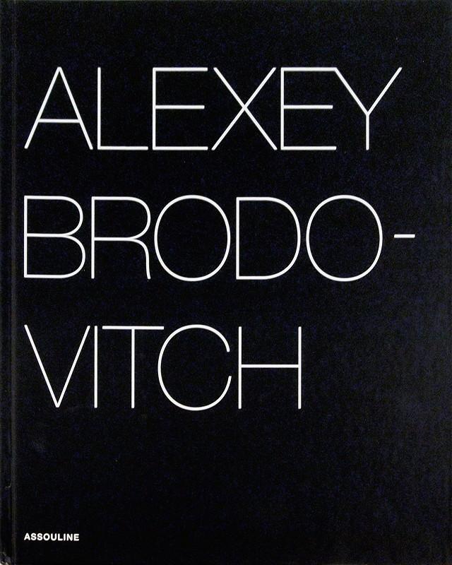 アレクセイ・ブロドヴィッチ 作品集 ハードカバー版 | Alexey Brodovitch