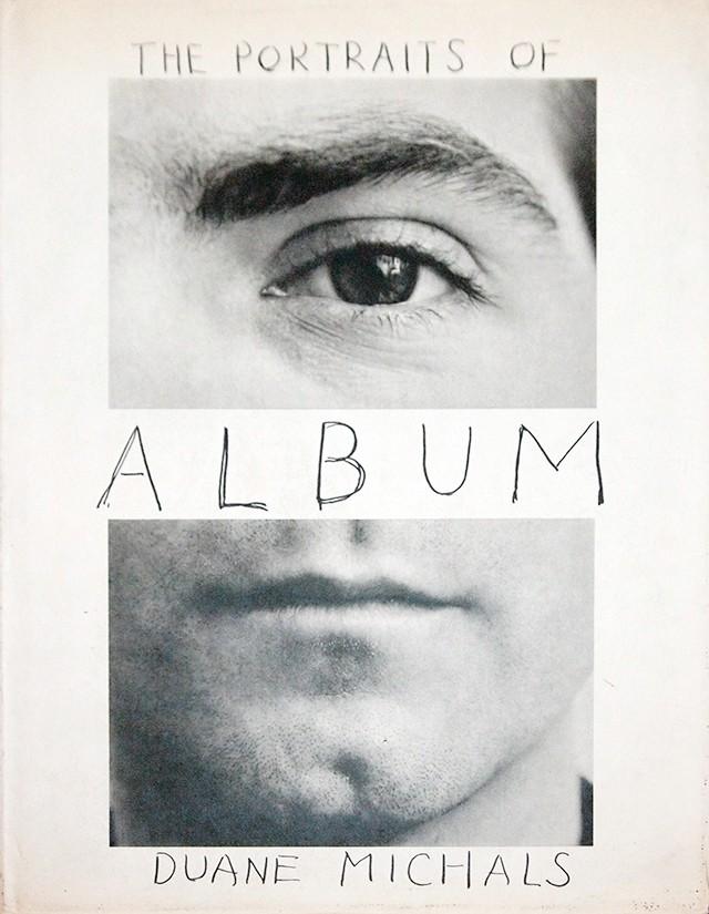 Duane Michals デュアン・マイケルズ 写真集   Album : The Portraits of Duane Michals, 1958-1988