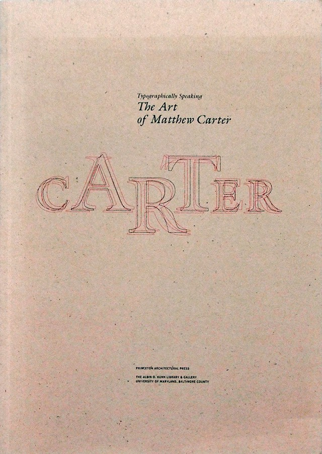 Typographically Speaking: The Art of Matthew Carter | マシュー・カーター 作品集