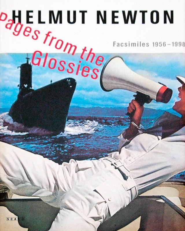 ヘルムート・ニュートン 作品集   Helmut Newton : Pages from the Glossies