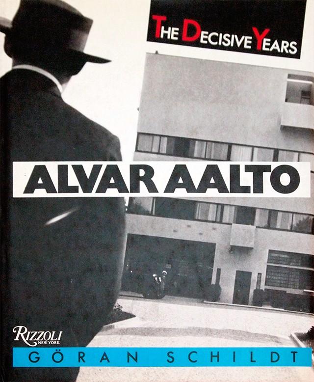Alvar Aalto :The Decisive Years | アルヴァ・アールト 作品集
