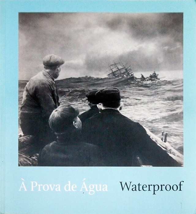 写真展図録 | Waterproof: water in photography since 1852