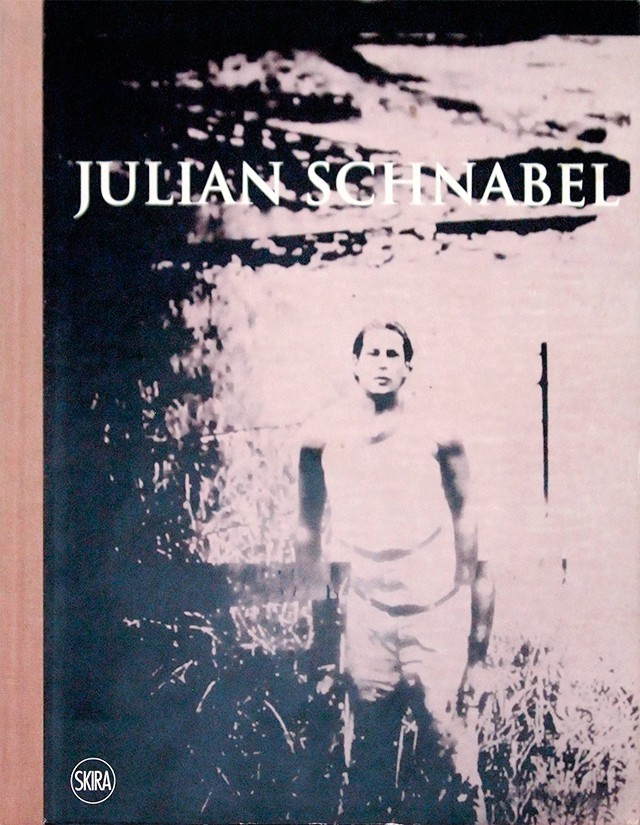 Julian Schnabel |ジュリアン・シュナーベル 作品集