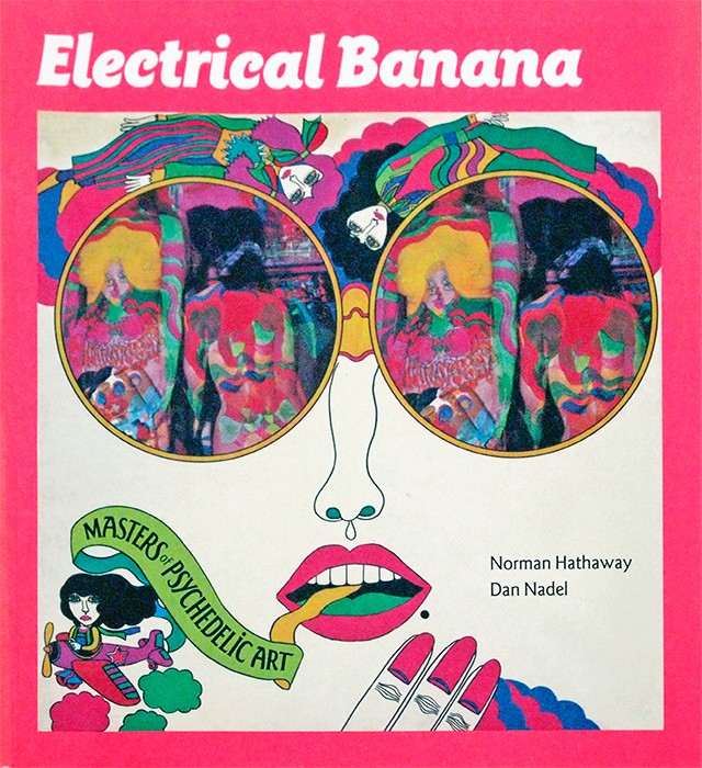 Electrical Banana: Masters of Psychedelic Art | アブドゥル・マティ・クラーワイン、ハインツ・エーデルマンほか