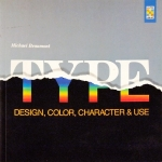 Type: Design, Color, Character and Use