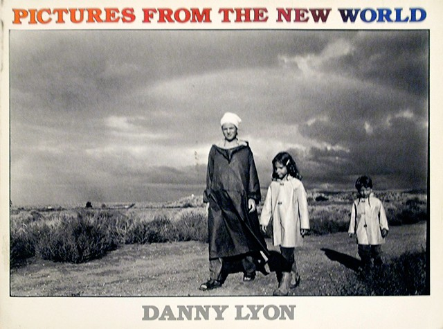Pictures from the New World | Danny Lyon ダニー・ライアン 写真集