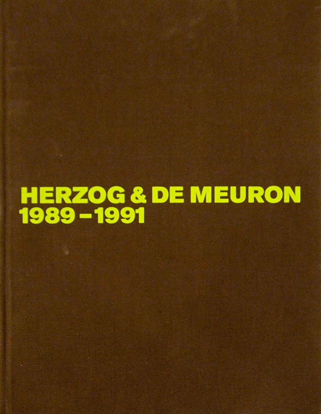 Herzog and De Meuron the Complete Works 1989-1991 vol.2 | ヘルツォーク&ド・ムーロン 建築作品集