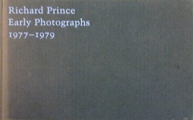 Early Photographs 1977-1979 | リチャード・プリンス 写真集