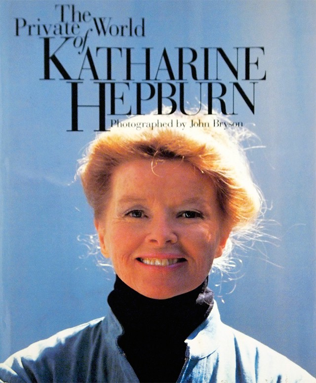The Private World of Katharine Hepburn キャサリン・ヘプバーン | John Bryson、Katharine Hepburn