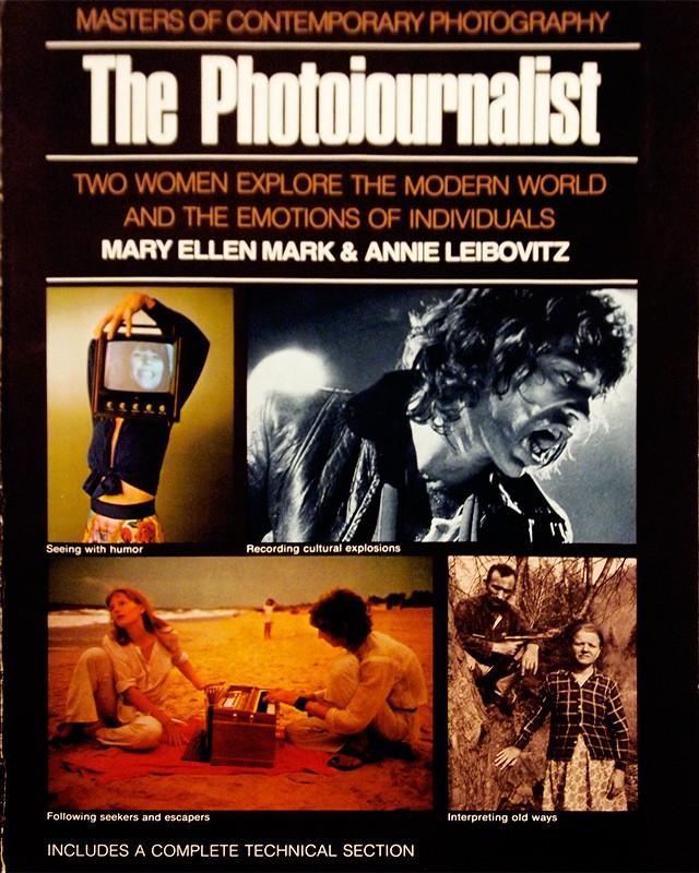 The Photojournalist: Mary Ellen Mark & Annie Leibovitz | メアリー・エレン・マーク、アニー・リーボヴィッツ 写真集