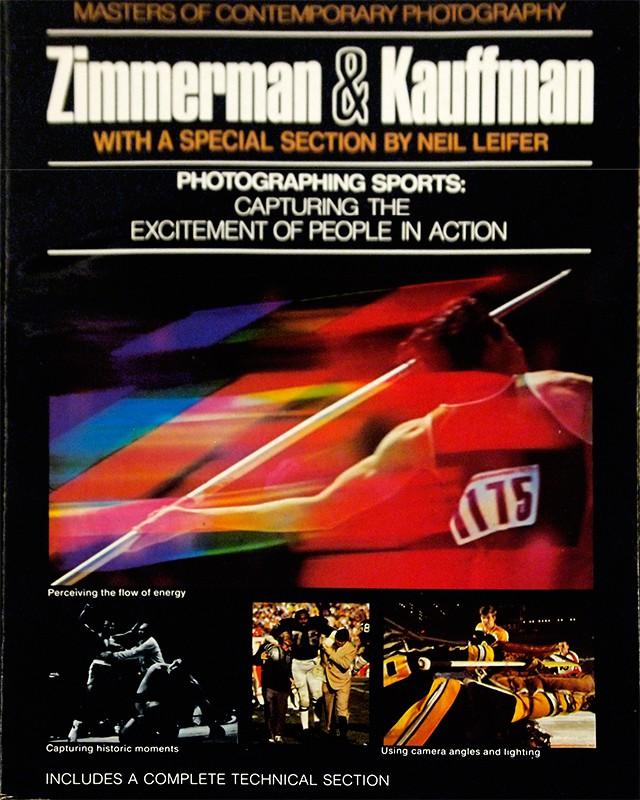 Zimmerman & Kauffman: Photographing Sports | ジョン・G・ジマーマン、マーク・カウフマン 写真集