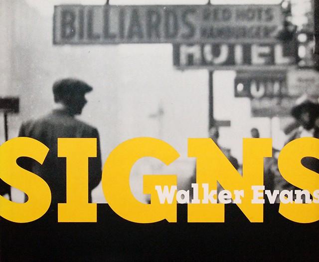Walker Evans: Signs | ウォーカー・エバンス 写真集