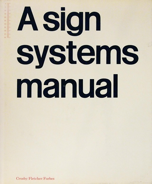 A Sign Systems Manual | Crosby/Fletcher/Forbes