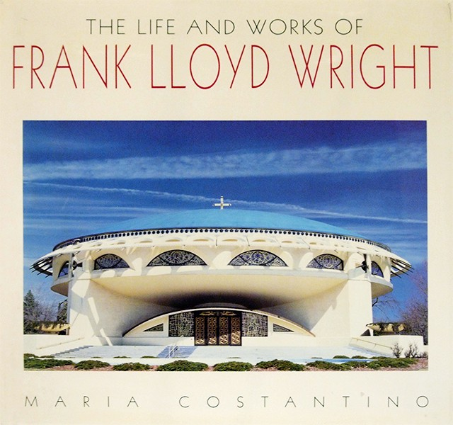 The Life & Works of Frank Lloyd Wright | フランク・ロイド・ライト 作品集