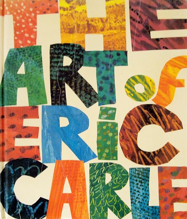 エリック・カール 作品集 | The Art of Eric Carle