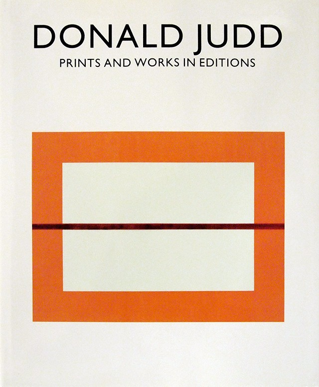 ドナルド・ジャッド 作品集 | Donald Judd: Prints and Works in Editions