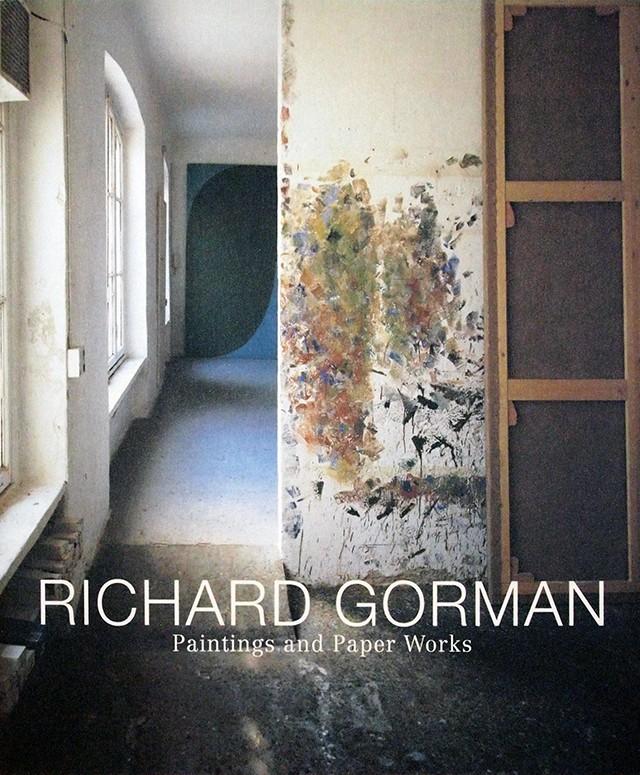 絵画―永遠の現在を求めて:リチャード・ゴーマン展 図録