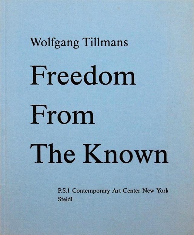 ヴォルフガング・ティルマンス 写真集 | Wolfgang Tillmans: Freedom from Known