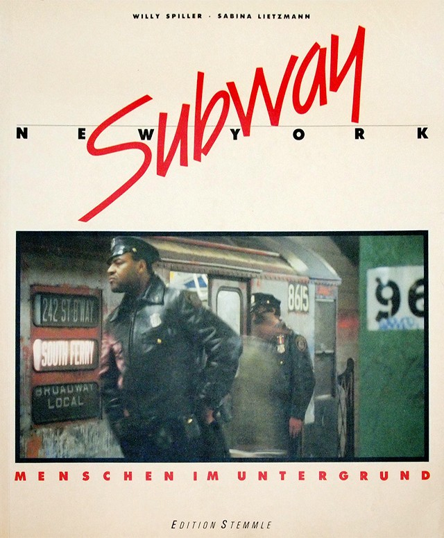 Subway - New York | ウィリー・スピラー Willy Spiller 写真集