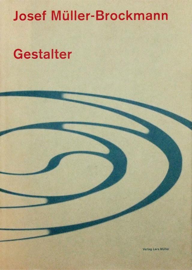 Gestalter | Josef Muller-Brockmann ヨゼフ・ミューラー=ブロックマン 作品集