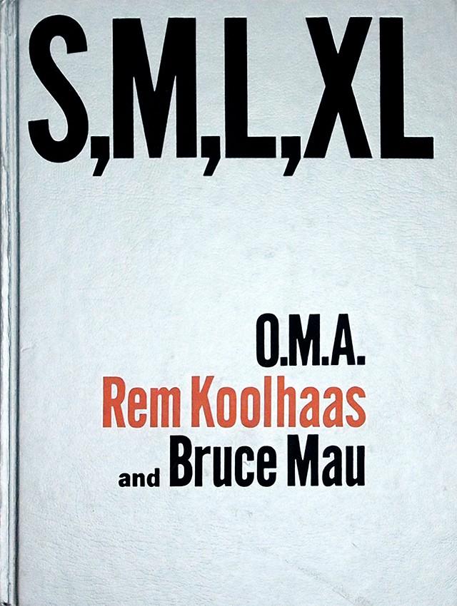 S,M,L,XL | Rem Koolhaas、Bruce Mau