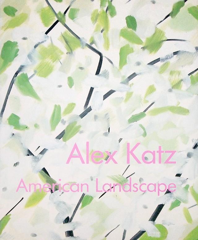 American Landscape | アレックス・カッツ Alex Katz 作品集