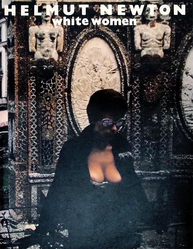 ヘルムート・ニュートン 写真集 | White Women