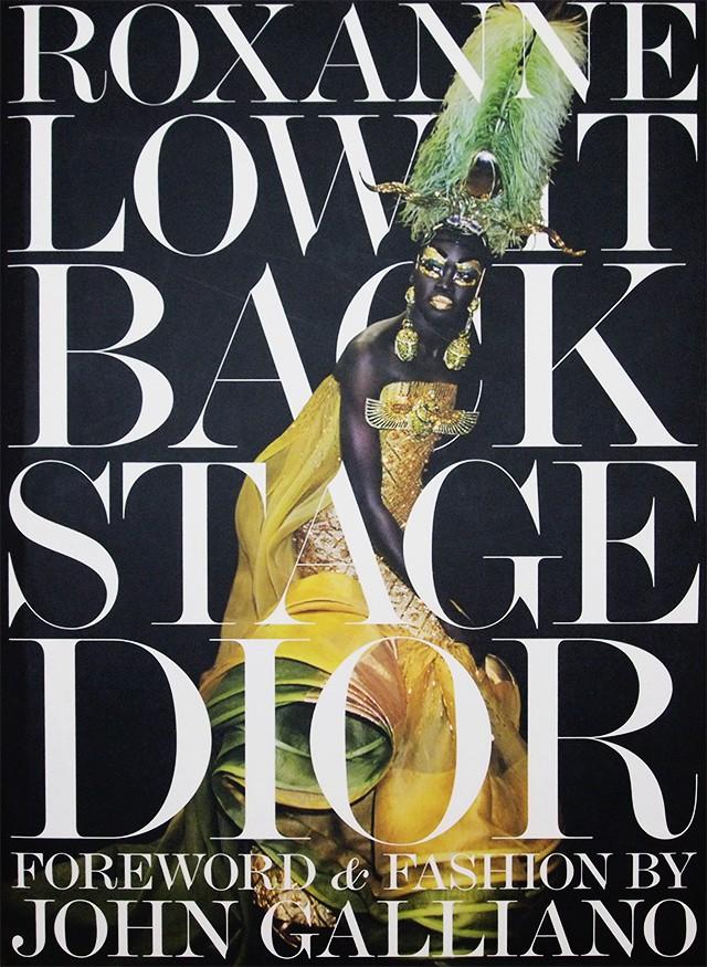 ロクサーヌ・ローウィット Roxanne Lowit 写真集 |  Backstage Dior