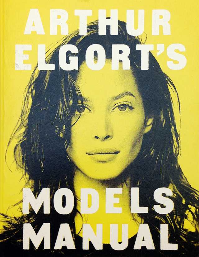 Arthur Elgort 写真集 | Arthur Elgort's Models Manual
