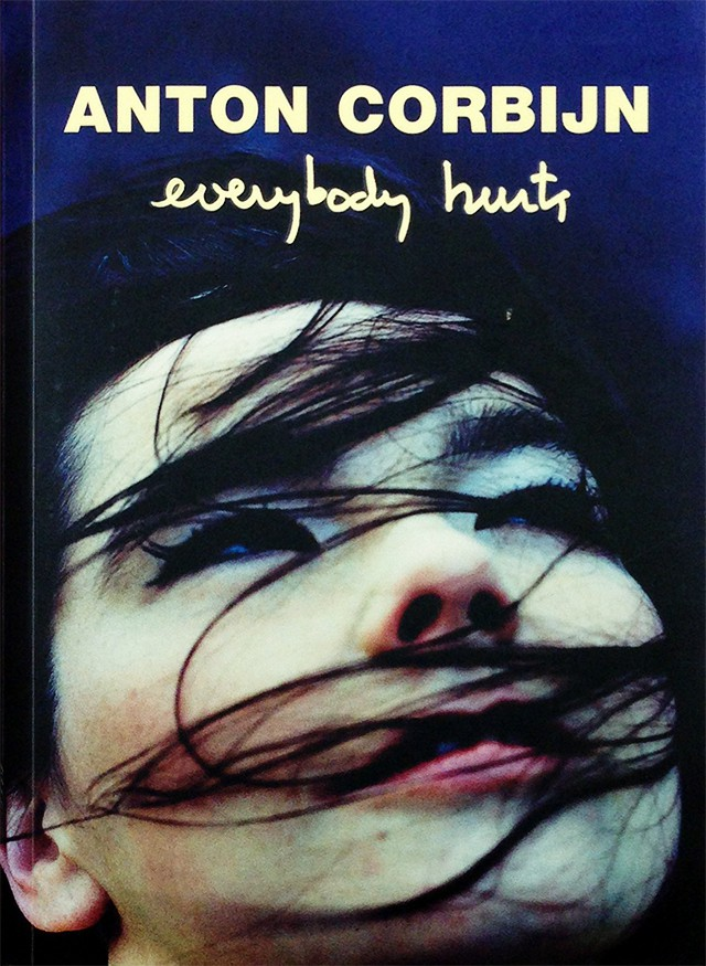 Everybody Hurts | アントン・コービン Anton Corbijn 写真集