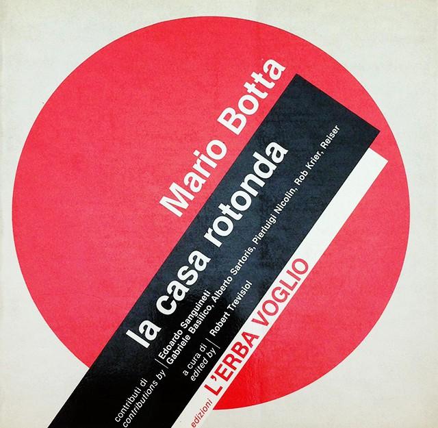 La Casa Rotonda | Mario Botta マリオ・ボッタ 建築作品集
