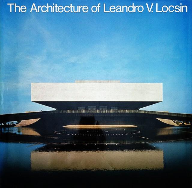 The Architecture of Leandro V.Locsin | レアンドロ・V・ロクシン 建築作品集