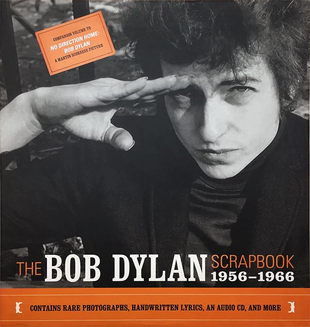 The Bob Dylan Scrapbook 1956-1966 | ボブ・ディラン スクラップブック